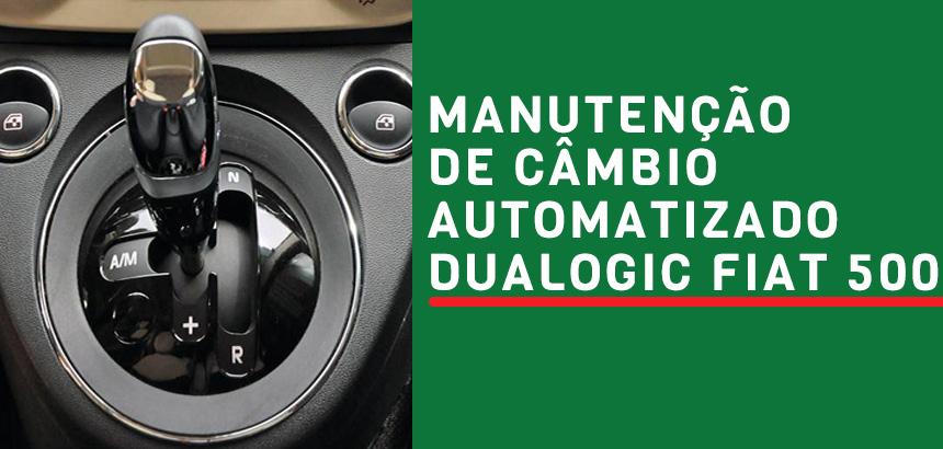 manutencao-de-cambio-automatizado-dualogic-fiat-500