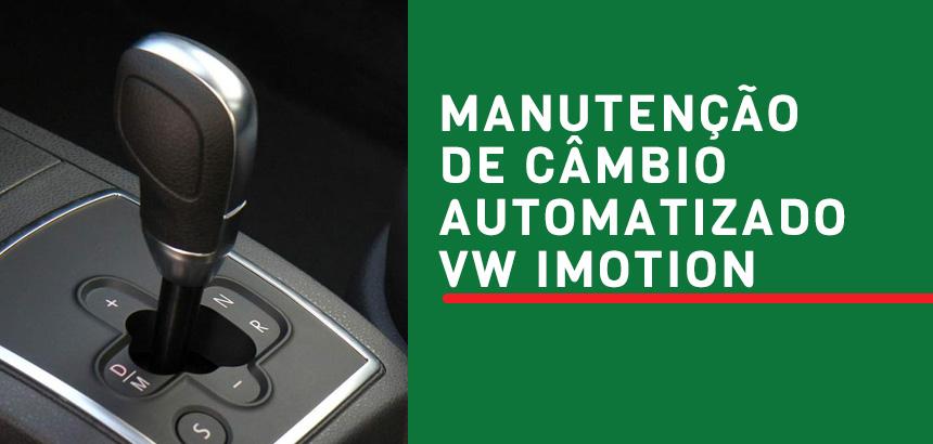 manutencao-de-cambio-automatizado-vw-imotion